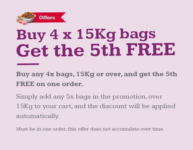 If you buy 4 bags of food over 10kg, you will get a 5th free!